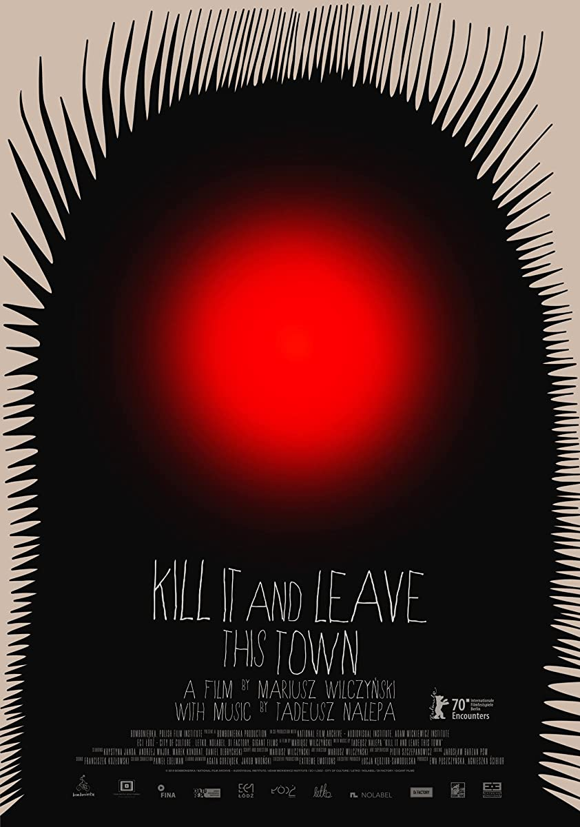 Kill It and Leave This Town